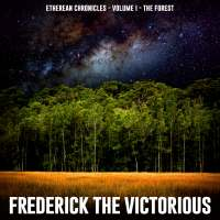 Frederick The Victorious - The Forest